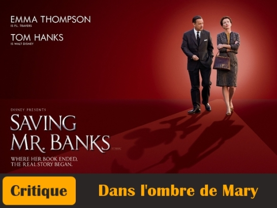 Dans-L-Ombre-de-Mary-Saving-Mr-Banks-Affiche