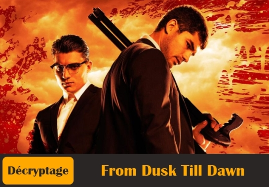 From-Dusk-Till-Dawn-Décryptage-Affiche