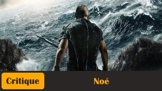 Noé-Noah-Darren-Aronofsky-Critique