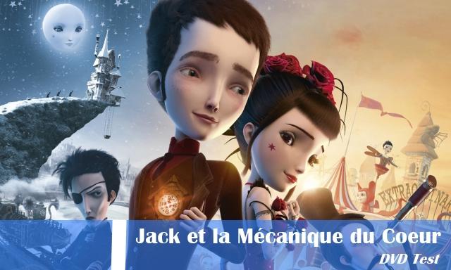 Jack_et_la_Mécanique_du_Coeur_DVD_Test