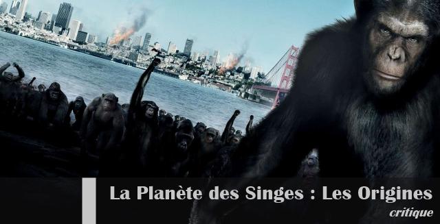 La_Planète_des_Singes_Les_Origines_Critique_Affiche