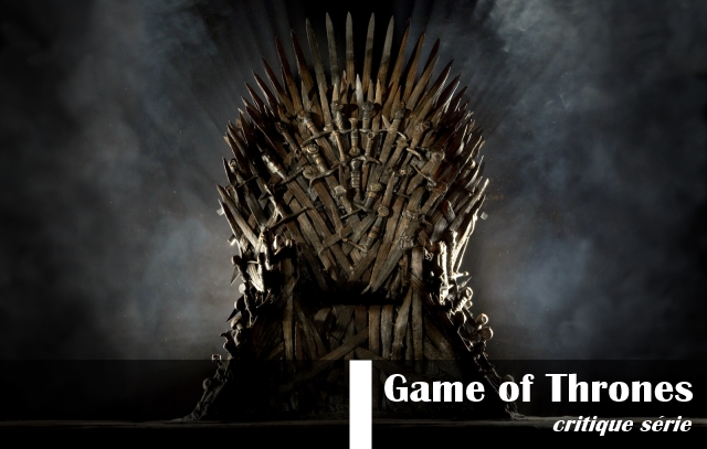 Game_Of_Thrones_Critique_Série_HBO