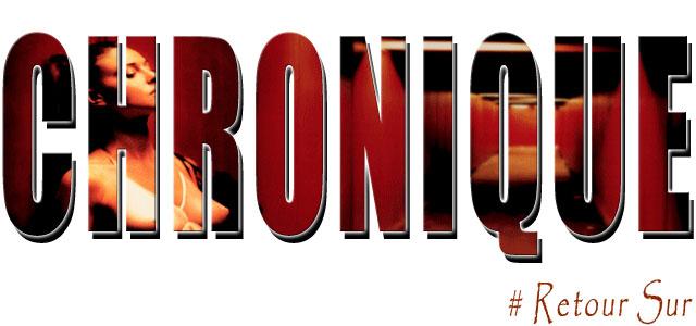 Chroniques_Retour_Sur